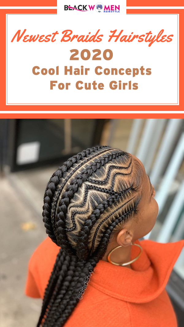 Newest Braids Hairstyles 2020 Cool Hair Concepts For Cute Girls 2