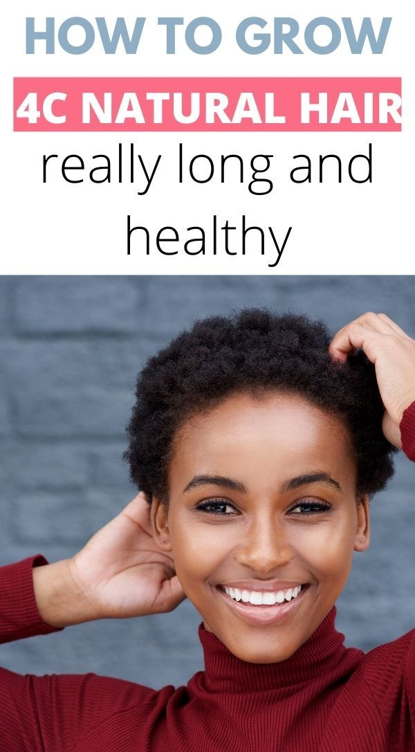 4c Natural Hair  How To Care For And Grow It LONG