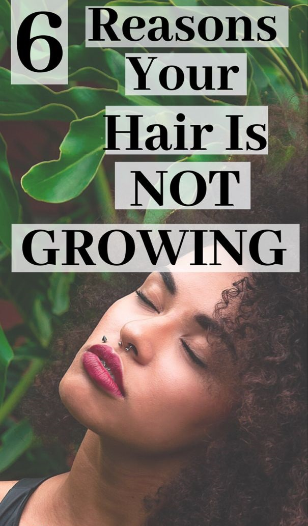 Do You Want to Know Why Your Hair Is Not Growing?