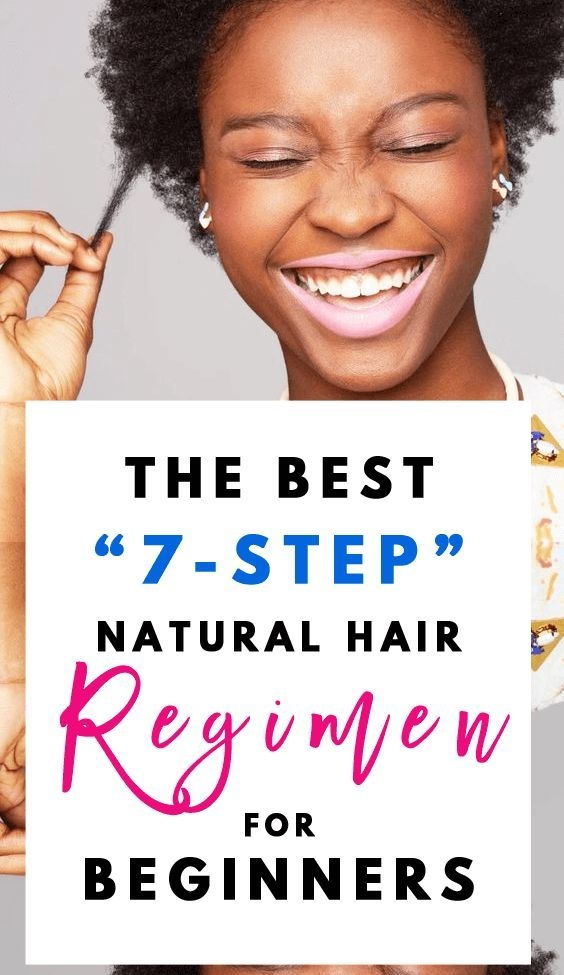 The Best 7 Step Natural Hair Regimen for Beginners You Cant Miss The Blessed Queens