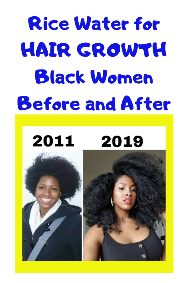 Rice Water For Hair Growth   Black Women Before and After Results Recipes